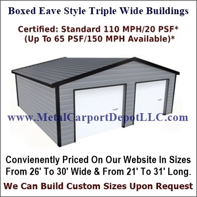 Boxed Eave Style Triple Wide Metal Building