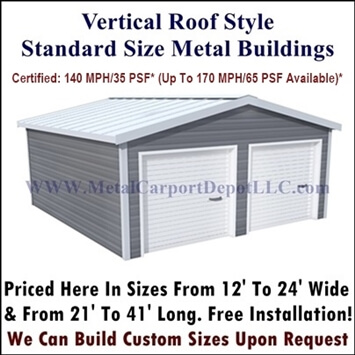 Vertical Roof Style Enclosed Metal Buildings For Sale
