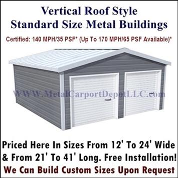 Vertical Roof Style Metal Buildings