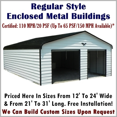 Regular style metal building enclosed garage prices for Garages to build pricing