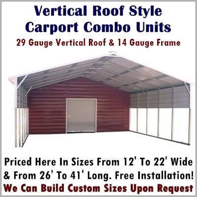 Vertical Roof Style Carport Combo Units